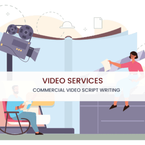 Commercial Video Script Writing